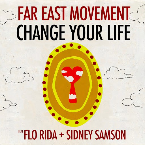 Far East Movement альбом Change Your Life