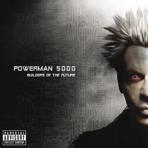 Powerman 5000 альбом Builders Of The Future