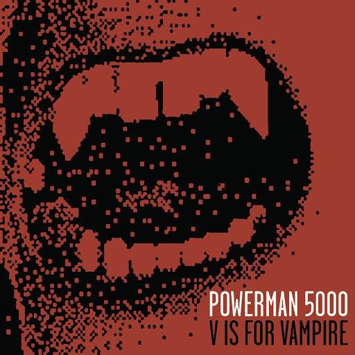 Powerman 5000 альбом V Is For Vampire