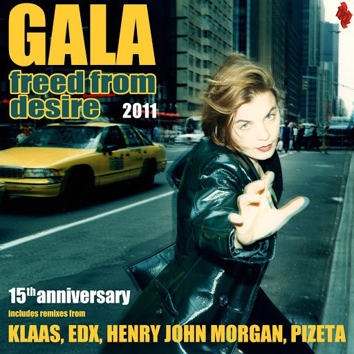Gala альбом Freed from Desire 2011 (15th Anniversary)