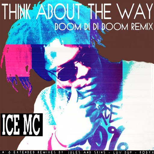 ICE MC альбом Think About the Way (Boom Di Di Boom Remix)