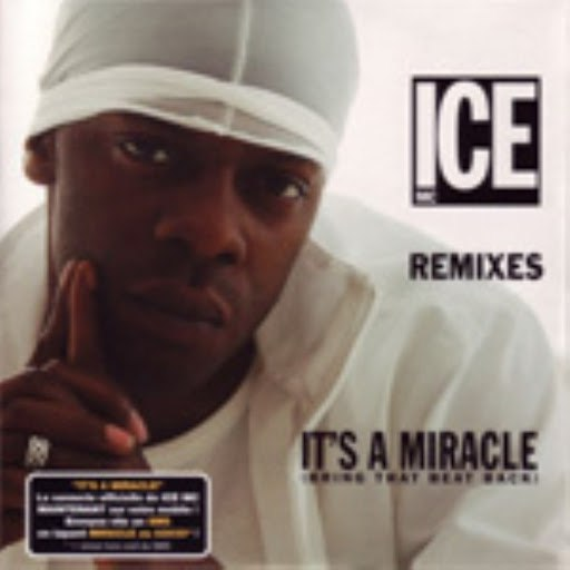 ICE MC альбом It's a Miracle (Bring That Beat Back) Remix