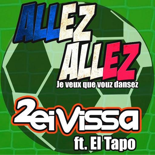 2 Eivissa альбом Allez Allez! Je veux que vous dansez