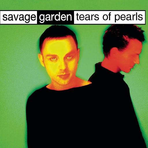 Savage Garden альбом Tears Of Pearls