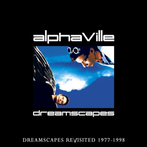 Alphaville альбом Dreamscapes Revisited 8