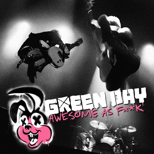 Green Day альбом Awesome As F**k (Deluxe)