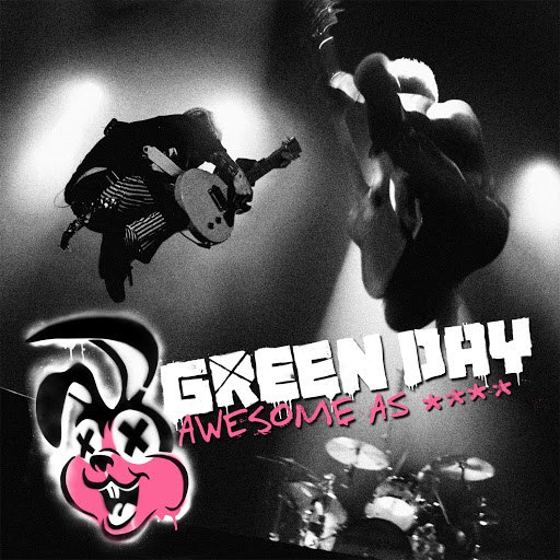 Green Day альбом Awesome As **** (Deluxe)