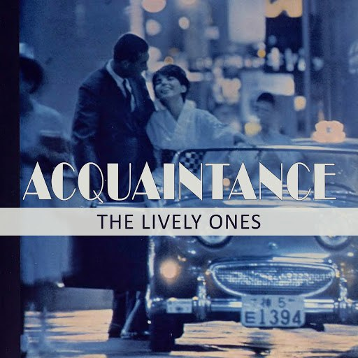 The Lively Ones альбом Acquaintance