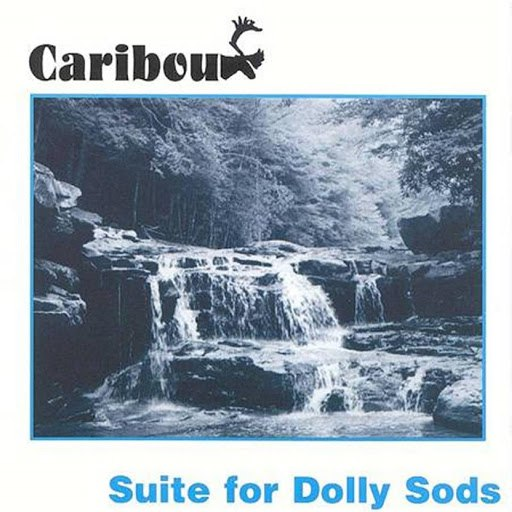 Caribou альбом Suite for Dolly Sods