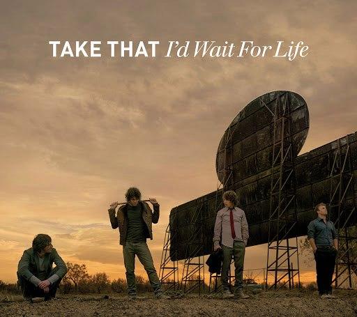 Take That альбом I'd Wait For Life