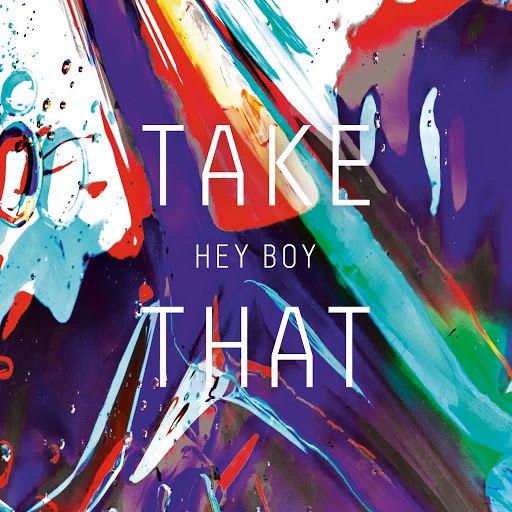 Take That альбом Hey Boy