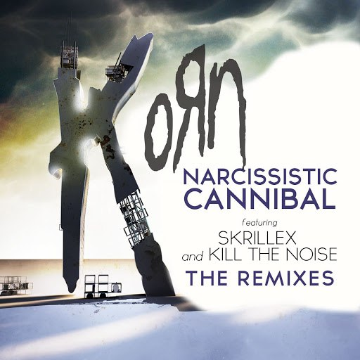 Korn альбом Narcissistic Cannibal (feat. Skrillex and Kill The Noise) [The Remixes]