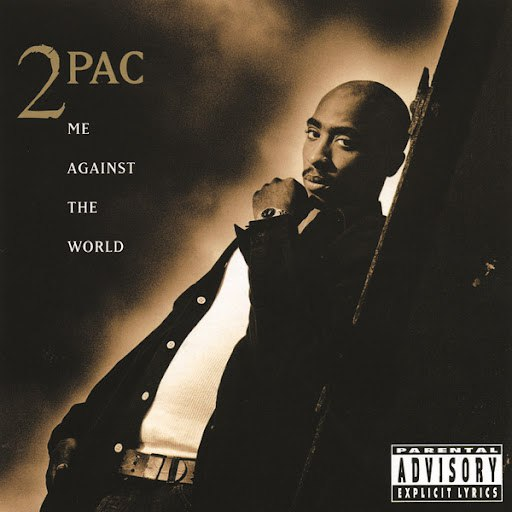 2Pac альбом Me Against The World