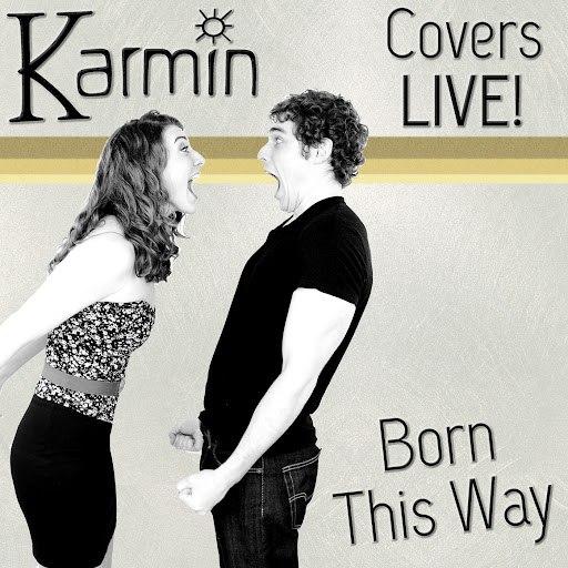 Karmin альбом Born This Way (Original by Lady GaGa)