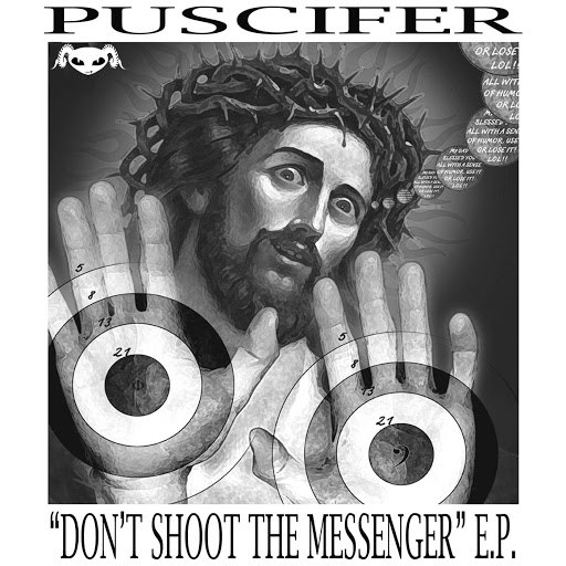 Puscifer альбом Don't Shoot the Messenger E.P.