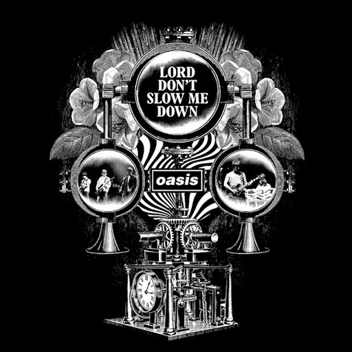 Oasis альбом Lord Don't Slow Me Down