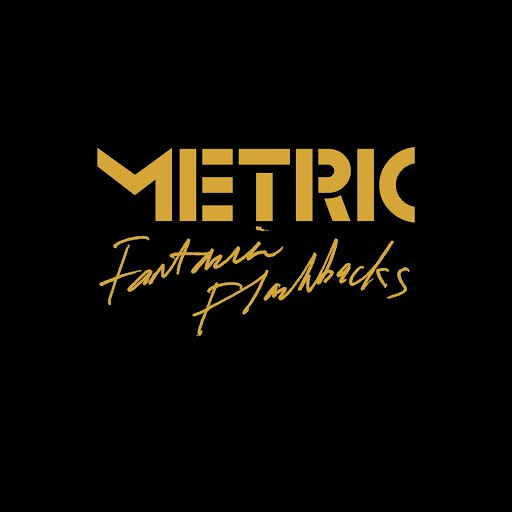 Metric альбом Fantasies Flashbacks