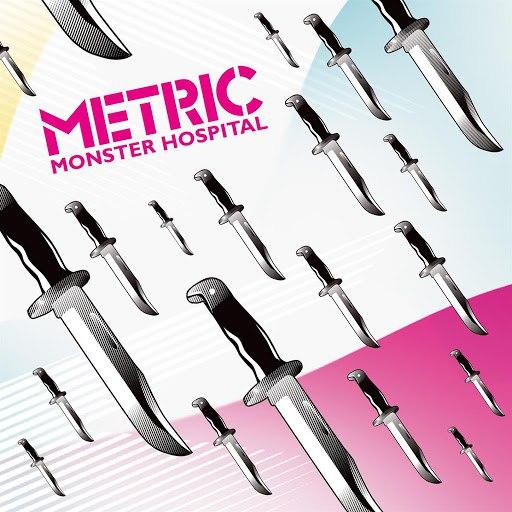 Metric альбом Monster Hospital (MSTRKRFT Remix)