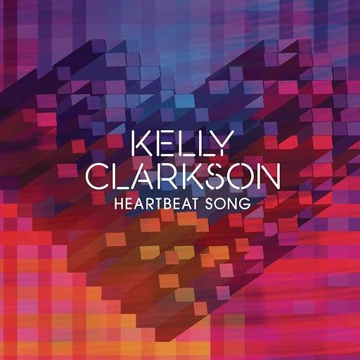 Kelly Clarkson альбом Heartbeat Song