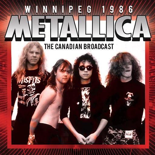 Metallica альбом Winnipeg 1986 (Live)