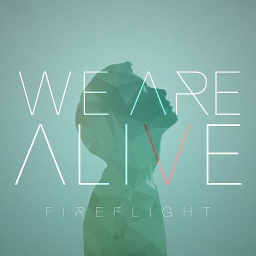 Fireflight альбом We Are Alive