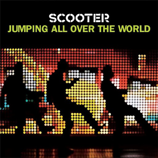 Scooter альбом Jumping All Over The World