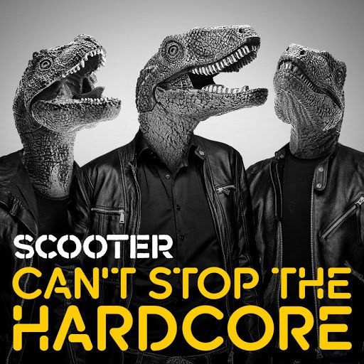 Scooter альбом Can't Stop the Hardcore