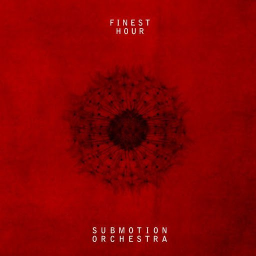Submotion Orchestra альбом Finest Hour