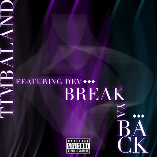 Timbaland альбом Break Ya Back