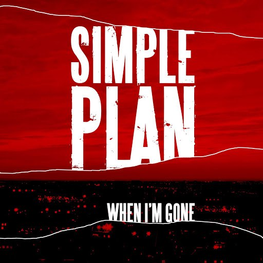 Simple Plan альбом When I'm Gone