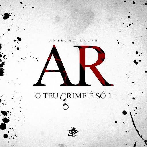 Альбом Anselmo Ralph O Teu Crime É Só 1