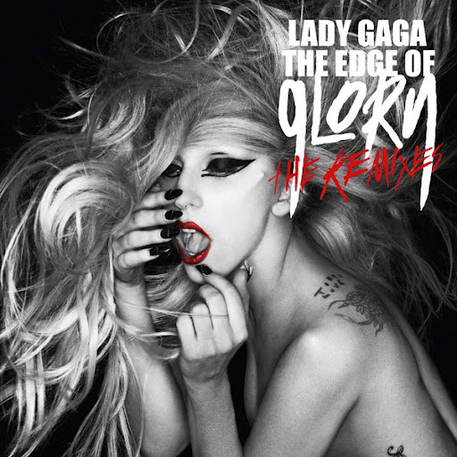 Lady Gaga альбом The Edge Of Glory (The Remixes)