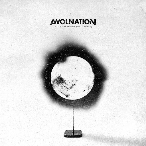 AWOLNATION альбом Hollow Moon (Bad Wolf)