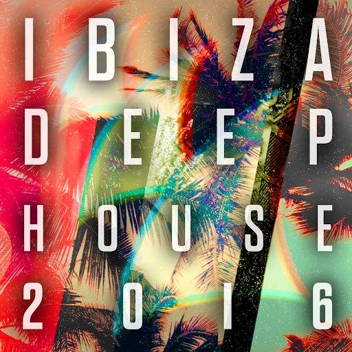 Various Artists альбом Ibiza Deep House 2016