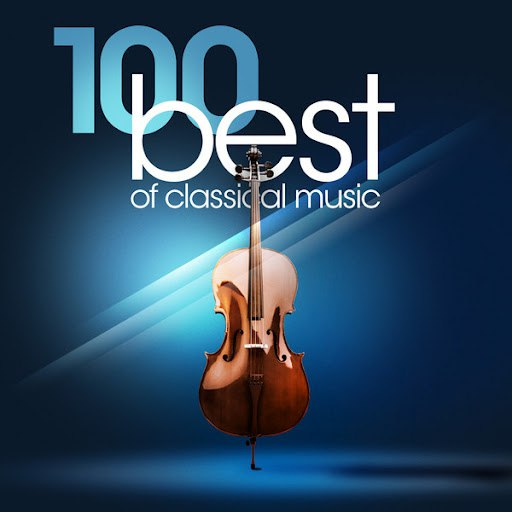 Various Artists альбом The 100 Best of Classical Music