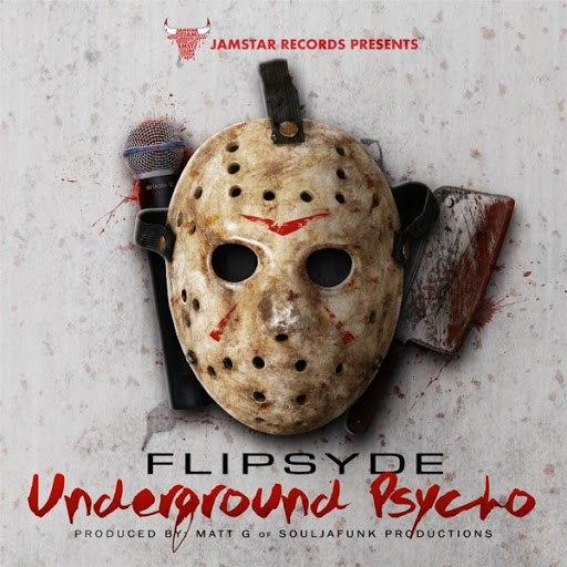 Flipsyde альбом Underground Psycho