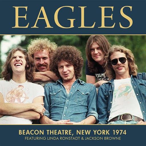 EAGLES альбом Beacon Theatre, New York 1974 (Live)