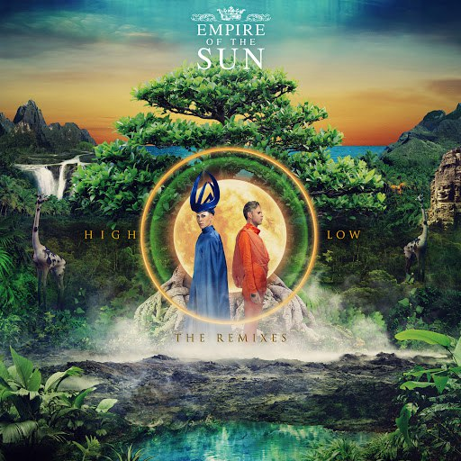 Empire Of The Sun альбом High And Low (The Remixes)