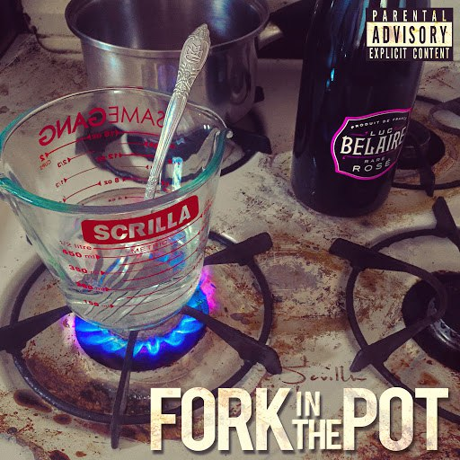 Scrilla альбом Fork in the Pot