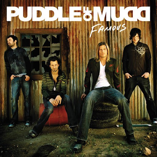 Puddle of Mudd альбом Famous