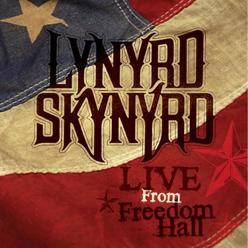 Lynyrd Skynyrd альбом Live From Freedom Hall