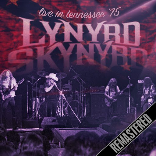 Lynyrd Skynyrd альбом Live in Tennessee - '75 (Live at the Chattanooga, Tennessee. March 1975) [Remastered]