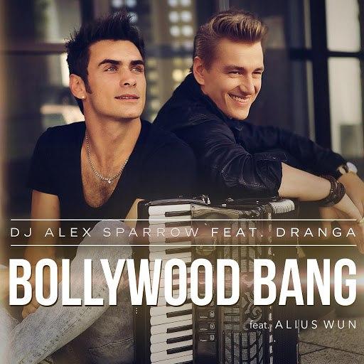 Алексей Воробьёв альбом Bollywood Bang (feat. Dranga & Alius Wun)