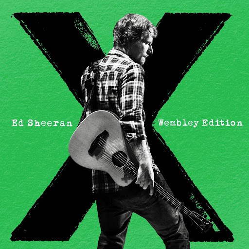 Ed Sheeran альбом x (Wembley Edition)