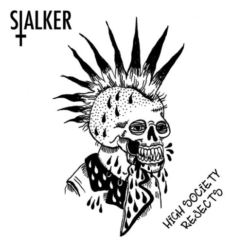 stalker album High Society Rejects