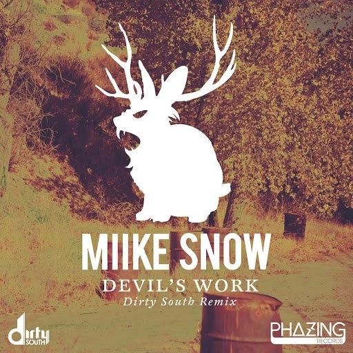 Miike Snow альбом Devil's Work (Dirty South Remix)
