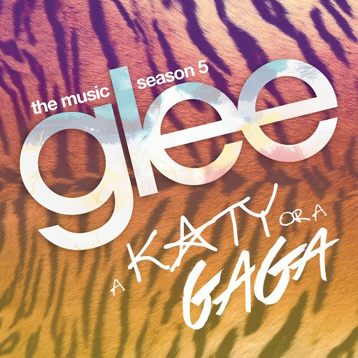 Glee Cast альбом A Katy or a Gaga (Music from the Episode)