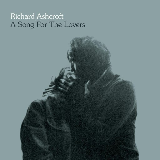 Richard Ashcroft альбом A Song For The Lovers