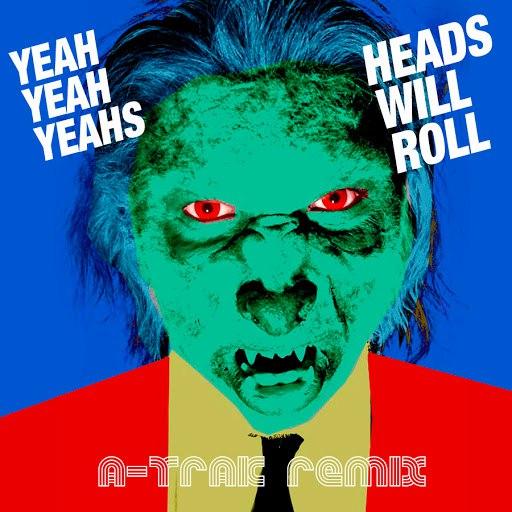 Альбом Yeah Yeah Yeahs Heads Will Roll (A-Trak Remix)