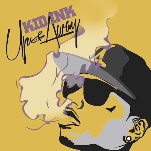 Kid Ink альбом Up & Away [Clean Version]